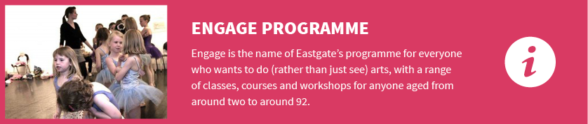Eastgate - Engage Programme