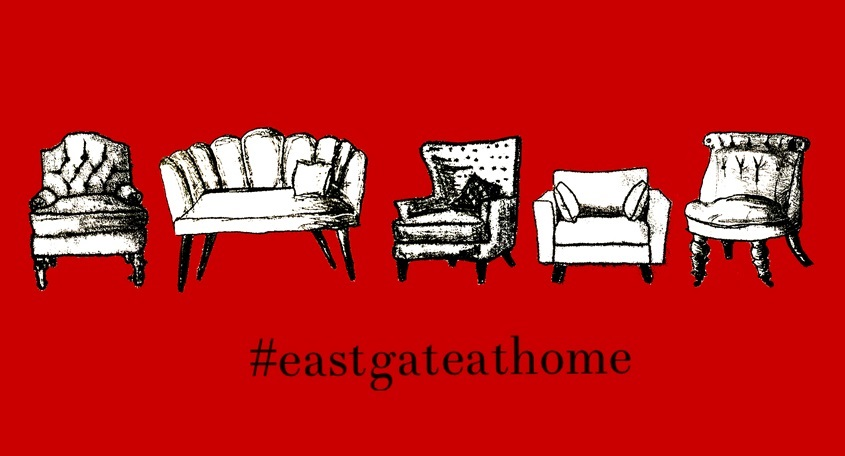 Friends of the Eastgate introduce #eastgateathome